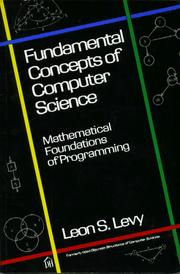 Cover of: Fundamental concepts of computer science by Leon S. Levy