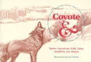 Cover of: Coyote and Native American Folktales by Joe Hayes