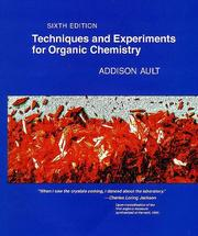 Cover of: Techniques and experiments for organic chemistry by Addison Ault