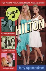 Cover of: House of Hilton: From Conrad to Paris by Jerry Oppenheimer