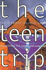 Cover of: The teen trip by Gayle Kimball