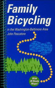 Family Bicycling In The Washington-Baltimore Area - John Pescatore