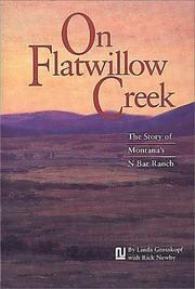 Cover of: On Flatwillow Creek by Linda Grosskopf