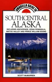 Cover of: Umbrella guide to southcentral Alaska by Scott McMurren