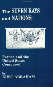 Cover of: The seven rays and nations--France and the United States compared by Kurt Abraham