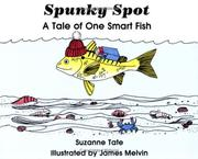 Cover of: Spunky Spot by Suzanne Tate