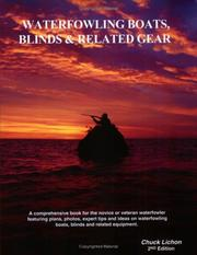 Cover of: Waterfowling Boats, Blinds &amp; Related Gear by Chuck Lichon