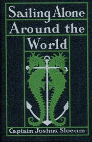 Cover of: Sailing alone around the world by Joshua Slocum