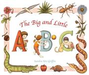 Cover of: The Big and Little ABC by Sandra Ure Griffin