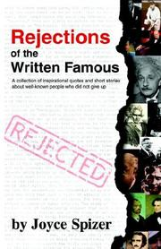 Cover of: Rejections of the Written Famous by Joyce Spizer