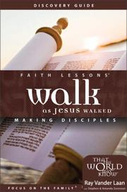 Cover of: Walk as Jesus Walked Volume 7 Small Group Edition Discovery Guide by Ray Vander Laan