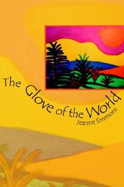 Cover of: The Glove of the World by Jeanne Emmons