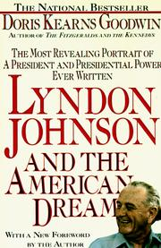 Cover of: Lyndon Johnson and the American dream by Doris Kearns Goodwin