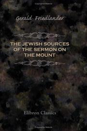 Cover of: The Jewish Sources of the Sermon on the Mount by Gerald Friedlander