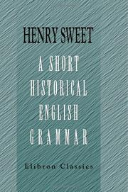 Cover of: A short historical English grammar by Sweet, Henry