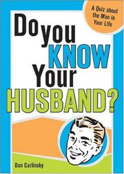 Cover of: Do You Know Your Husband? by Dan Carlinsky