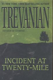 Cover of: Incident at Twenty Mile by Trevanian., Trevanian
