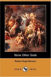 Cover of: None Other Gods by Robert Hugh Benson