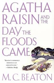 Cover of: Agatha Raisin and the day the floods came by M. C. Beaton