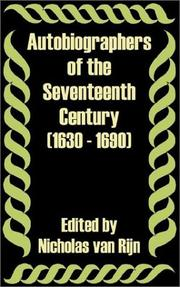 Cover of: Autobiographers of the Seventeenth Century 1630 - 1690 by Nicholas Van Rijn