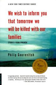 Cover of: We wish to inform you that tomorrow we will be killed with our families by Philip Gourevitch