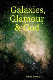 Cover of: Galaxies, Glamour & God | James Stewart