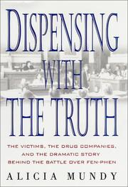 Cover of: Dispensing with the truth by Alicia Mundy