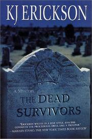 Cover of: The dead survivors by K. J. Erickson