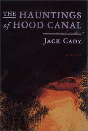 Cover of: The hauntings of Hood Canal by Jack Cady