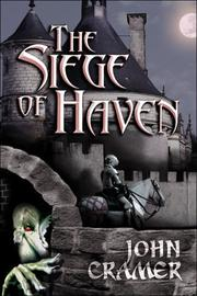 Cover of: The Siege of Haven by John Cramer