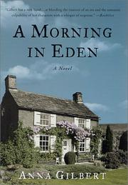 Cover of: A morning in Eden by Anna Gilbert