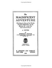 Cover of: The magnificent adventure by Emerson Hough