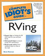 Cover of: The Complete Idiot&#39;s Guide to RVing by Brent Peterson