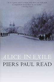 Cover of: Alice in exile by Piers Paul Read