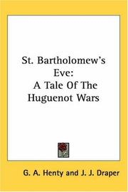 Cover of: St. Bartholomew's Eve by G. A. Henty