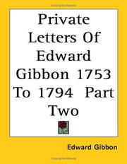 Cover of: Private Letters of Edward Gibbon 1753 to 1794 by Edward Gibbon