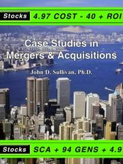 Cover of: Case Studies in Mergers &amp; Acquisitions by John D. Sullivan