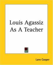 Cover of: Louis Agassiz as a teacher by Lane Cooper
