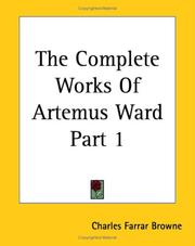 Cover of: The Complete Works of Artemus Ward by Charles Farrar Browne