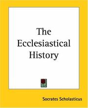 Cover of: The Ecclesiastical History by Socrates Scholasticus