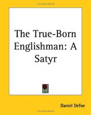 Cover of: The true-born Englishman by Daniel Defoe