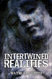 Cover of: Intertwined Realities by Wayne Ray Smith