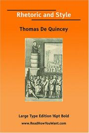 Cover of: Rhetoric and Style  by THOMAS DE QUINCEY