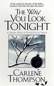 Cover of: The way you look tonight by Carlene Thompson