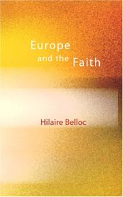 Cover of: Europe and the Faith by Hilaire Belloc