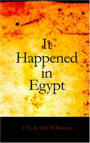 Cover of: It Happened in Egypt by Charles Norris Williamson, Alice Muriel Williamson