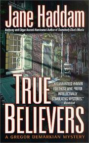 Cover of: True believers by Jane Haddam