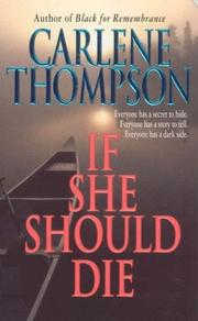 Cover of: If She Should Die by Carlene Thompson