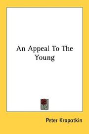 Cover of: An Appeal To The Young by Peter Kropotkin