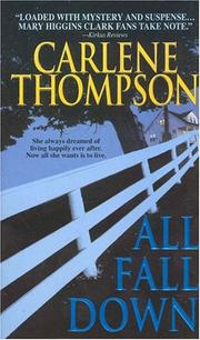 Cover of: All Fall Down by Carlene Thompson